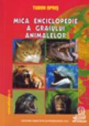 Mica enciclopedie a graiului animalelor - Opris Tudor