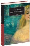 Noaptea de sanzaiene Vol. 1 - Mircea Eliade