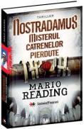 Nostradamus. Misterul catrenelor pierdute - Mario Reading