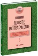 Nutritie si biotratamente - vol. 3 -