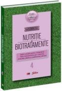 Nutritie si biotratamente - vol. 4 -