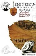 Pe mine mie reda-ma - Contributii istorico-literare pana la 1939 (vol. V) - Simion Eugen