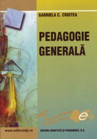 Pedagogie generala - Cristea Gabriela C.