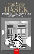 Peripetiile bravului soldat Svejk - Jaroslav Hasek