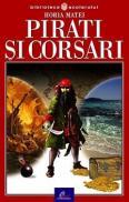 Pirati si corsari - Horia Matei
