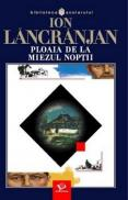 Ploaia de la miezul noptii - Ion Lancranjan