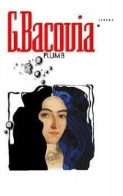 Plumb (CPT) - George Bacovia