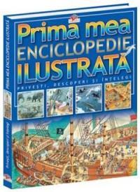 Prima mea enciclopedie ilustrata - Silvia Lotrich