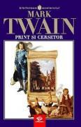 Print si cersetor - Twain Mark