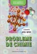 Probleme de chimie 7-8 - Lupasteanu Adela , Rodica Marinescu