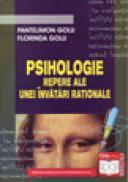 Psihologie-Repere ale unei invatari rationale - Pantelimon Golu , Golu Florinda
