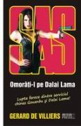 SAS. Omorati-l pe Dalai Lama -  Gerard de Villiers