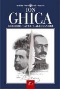 Scrisori catre Vasile Alecsandri - Ion Ghica