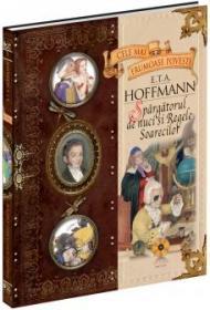 Spargatorul de nuci si Regele Soarecilor - vol. 5 - E.T.A Hoffman