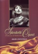 Splendorile Operei - Constantinescu Grigore