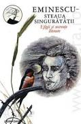 Steaua singuratatii - Efigii si secvente literare (vol. III) - Simion Eugen