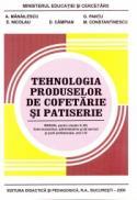 Tehnologia produselor de cofetarie si patiserie X-XII - A. Manailescu , G. Pantu