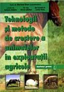 Tehnologii si metode de crestere a animalelor in exploatatii agricole - Mariana Bran, Iuluiana Dobre, Silvia Stefan, Livia Vidu