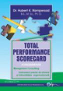 Total performance scorecard. Fundamente. Management consulting - Rampersad K. Hubert