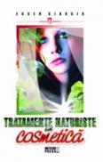 Tratamente naturiste in cosmetica -  Eugen Giurgiu