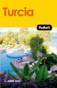 Turcia - Ghid Turistic - Ghidurile Fodor`s