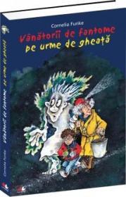 Vanatorii de fantome pe urme de gheata. Vol. 1 - Cornelia Funke