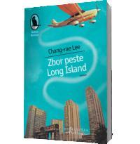 Zbor peste Long Island - Chang-rae Lee