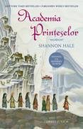 Academia printeselor  - Shannon Hale