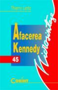 Afacerea Kennedy  - Thierry Lentz