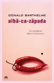 Alba-ca-Zapada  - Donald Barthelme