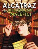 Alcatraz si bibliotecarii malefici  - Brandon Sanderson