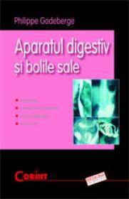 Aparatul digestiv si bolile sale  - Philippe Godeberge