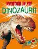 Aventuri in 3d: dinozaurii  - Heather Amery