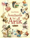Aventurile lui Arik  - Ioana Nicolaie