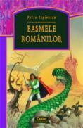 Basmele romanilor  - Petre Ispirescu
