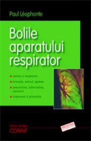 Bolile aparatului respirator  - Paul Leophonte