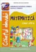 Caiet de Matematica cls. a-lV-a - Gheorghe Catruna Mandizu , Liliana Catruna