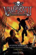 Capitanul sangelui - vol. 4 Vampiratii  - Justin Somper