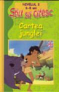 Cartea junglei - Gabriel Zaharia