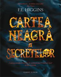 Cartea neagra a secretelor  - F.e. Higgins