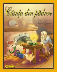 Casuta din padure  - Dupa o poveste de Fratii Grimm