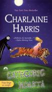 Categoric moarta  - Charlaine Harris
