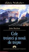 Cele treizeci si noua de trepte  - John Buchan