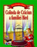 Colinda de Craciun a familiei Bird - Kate Douglas Wiggin