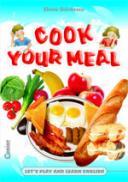 Cook your meal  - Elena Gardescu