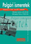Cultura civica (lb.maghiara) - cls. a VIII-a  - Maria Liana Lacatus, Mihaela Penu Puscas