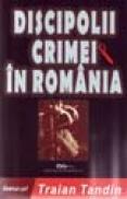 Discipolii crimei in Romania - Traian Tandin