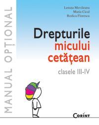 Drepturile micului cetatean  - L. Movileanu, M. Cical, R. Florescu