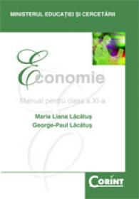 Economie - manual pentru clasa a XI-a  - Maria Liana Lacatus, George-Paul Lacatus