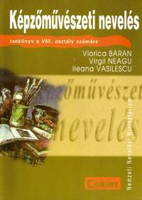 Educatie plastica (lb.maghiara) - cls. a VIII-a  - Viorica Baran, Virgil Neagu, Ileana Vasilescu